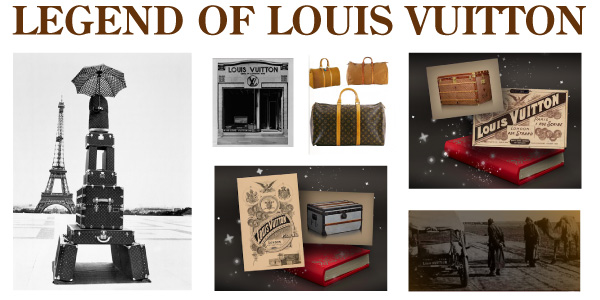 LEGEND OF LOUIS VUITTON